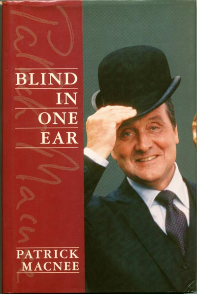 Blind In One Ear by Patrick Macnee with Marie Cameron, 1988