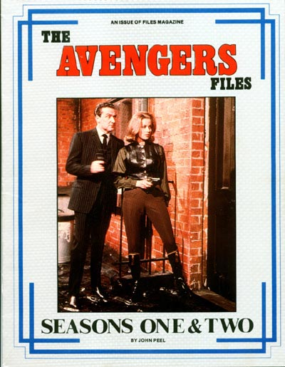 The Avengers Files: Seasons One & Two by John Peel