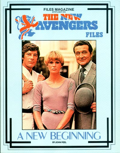 The New Avengers Files: A New Beginning by John Peel, 1985